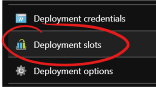 Deployment slots menu button